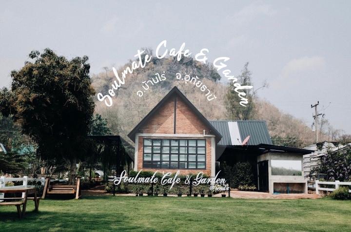 (รีวิวอุทัยฯ) | Soulmate Cafe & Garden คาเฟ่สุดชิคกลางสวนดอกไม้